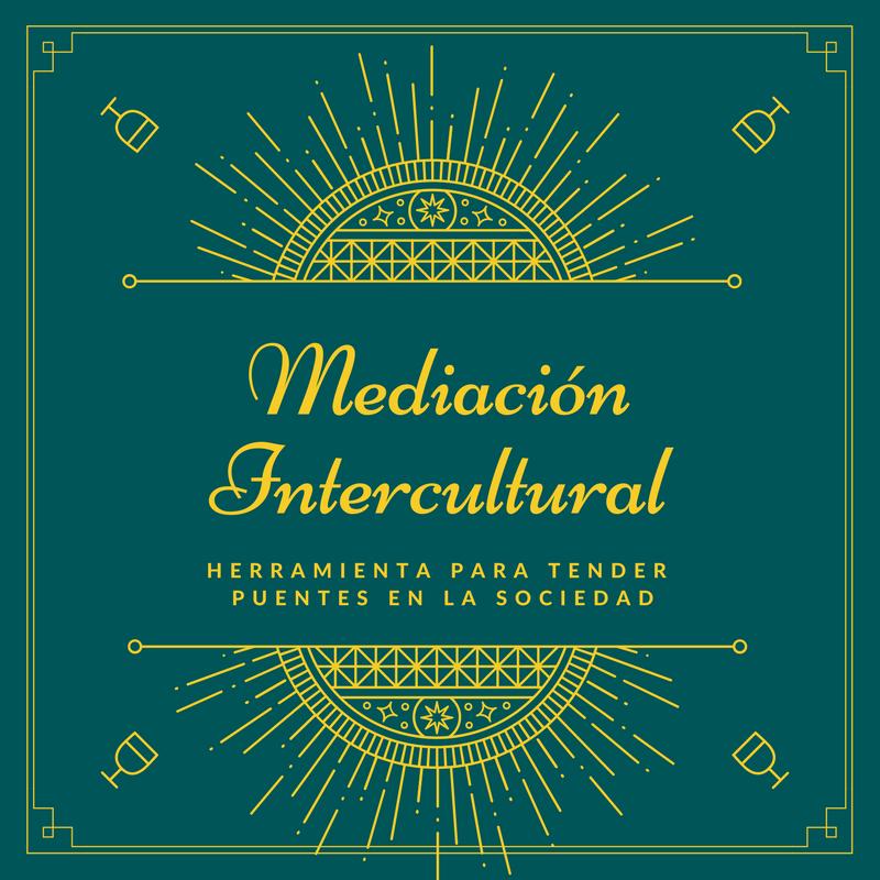 Mediación Intercultural para tender puentes en nuestra sociedad