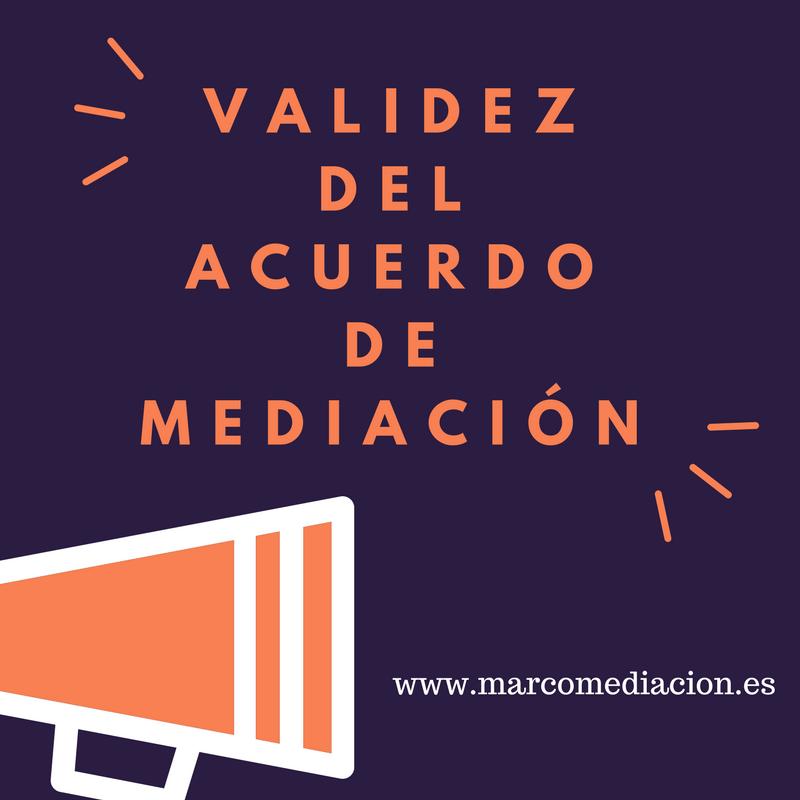 La Validez del acuerdo de Mediación