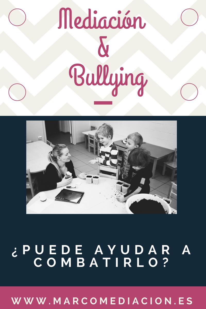 ¿Cómo puede ayudar la Mediación a prevenir el Bullying?