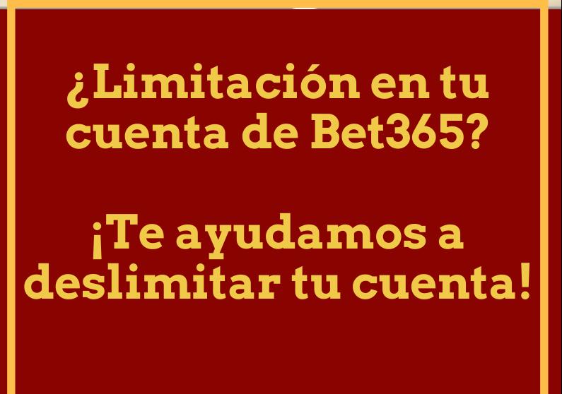 deslimitar cuenta bet365